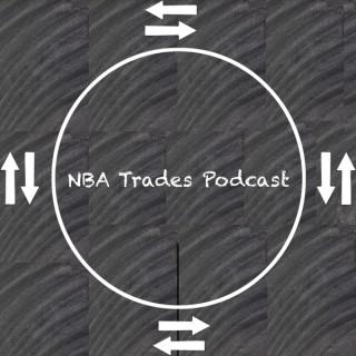 NBA Trades Podcast