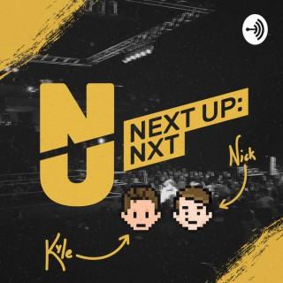 Next Up: NXT