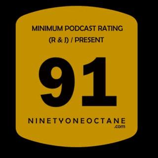 NINETYONEOCTANE: The Podcast