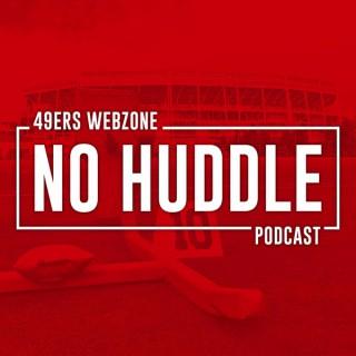No Huddle Podcast