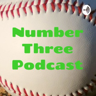 Number Three Podcast