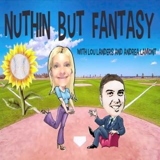 Nuthin But Fantasy – Lenny Melnick Fantasy Sports