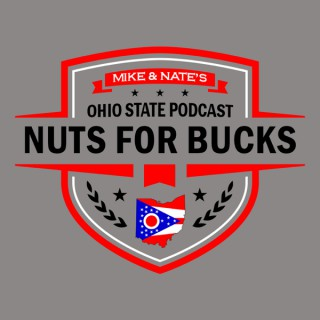 Nuts for Bucks - An Ohio State Buckeyes Podcast