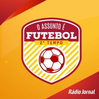 O Assunto é Futebol - 2º Tempo