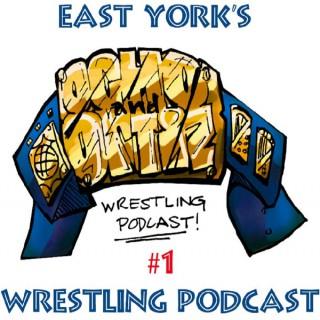 Ocho And Ortiz Wrestling Podcast