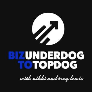 Biz Underdog To Topdog