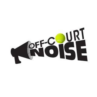 OFF-COURT NOISE