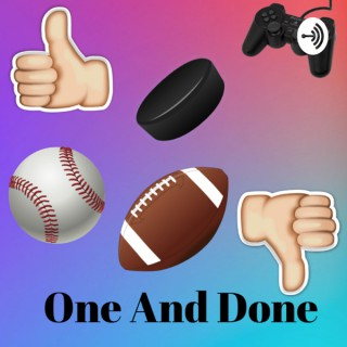 One and Done Podcast