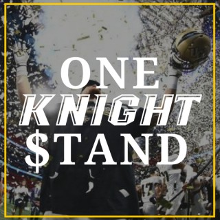 One Knight Stand UCF Podcast