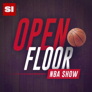 Open Floor: SI's NBA Show