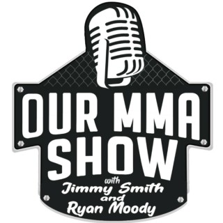 Our MMA Show With Jimmy Smith