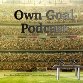 Own Goal Podcast