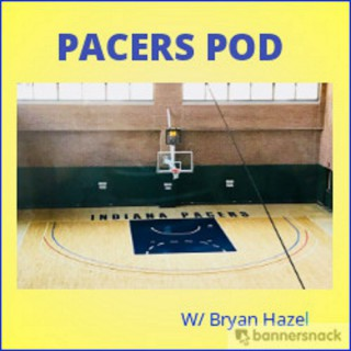 Pacers Pod