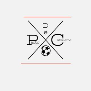 Pacto De Caballeros Podcast