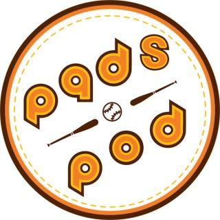 Pads Pod - A San Diego Padres Podcast