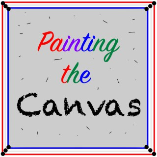 Painting the Canvas