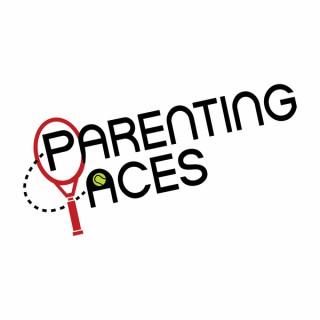 ParentingAces - The Junior Tennis and College Tennis Podcast