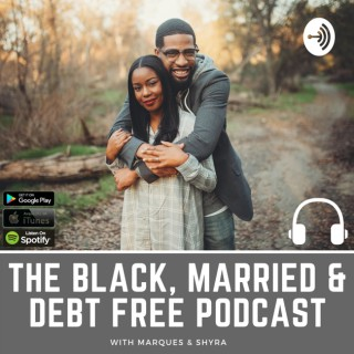 Black, Married & Debt Free