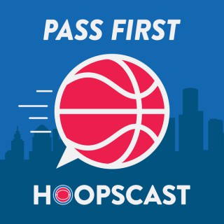 Pass First Hoopscast