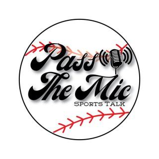 Pass the Mic Sports Talk