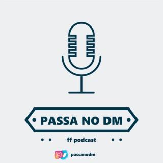 Passa no DM