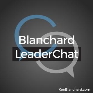 Blanchard Leaderchat Podcast