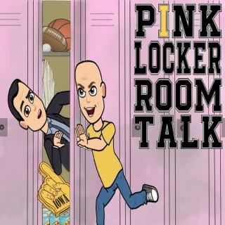 Pink Locker Room Talk