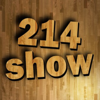 Podcast – The 214 Show