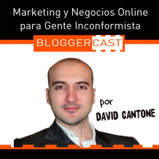 BloggerCast Podcast: Negocios Online | Blogging | Internet Marketing  | Productividad