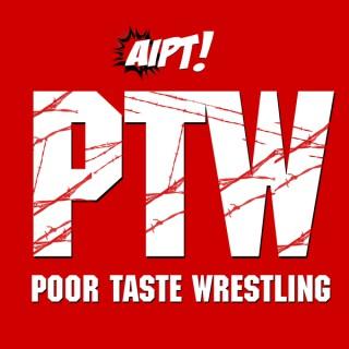 Poor Taste Wrestling