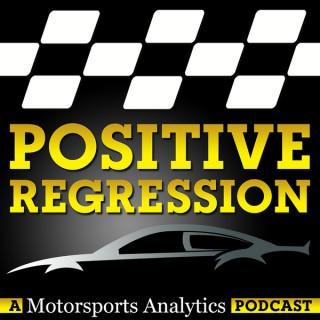 Positive Regression: A Motorsports Analytics Podcast