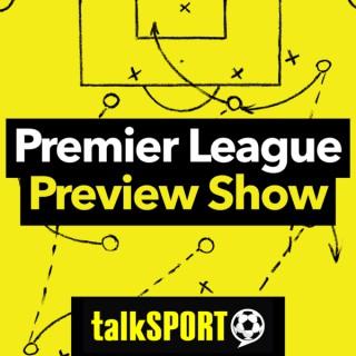 Premier League Preview Show