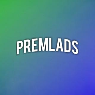 PremLads