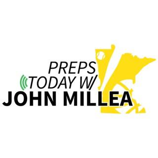 Preps Today w/ John Millea