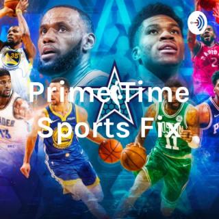Prime Time Sports Fix