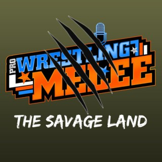 Pro Wrestling MELEE Presents The Savage Land