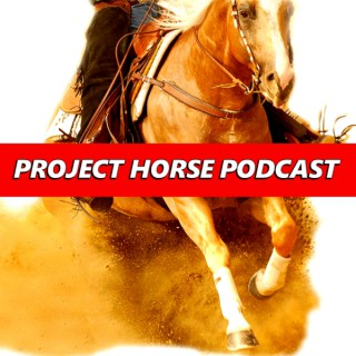 Project Horse Podcast