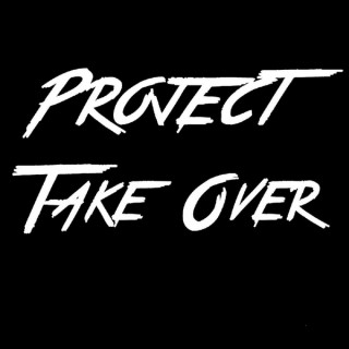 Project Take Over