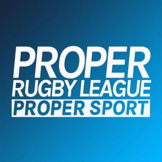 Proper Rugby League