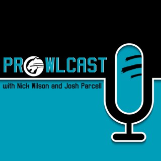 ProwlCast with Nick Wilson & Josh Parcell