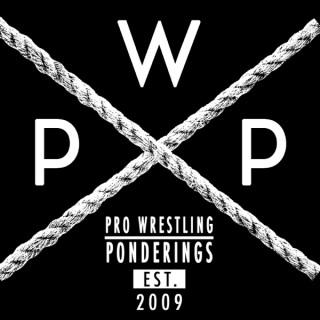 PWPonderings Indie Wrestling Podcast