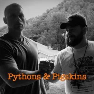 Pythons and Pigskins