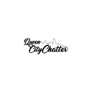 Queen City Chatter