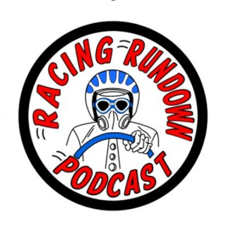 Racing Rundown