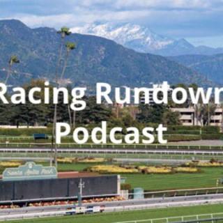 Racing Rundown: A Horse Racing Podcast