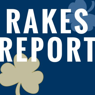 Rakes Report: A Notre Dame podcast