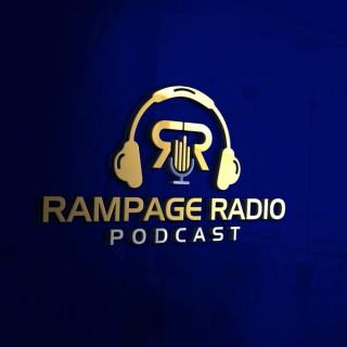 Rampage Radio Podcast