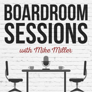 Boardroom Sessions Podcast