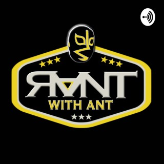 Rant With Ant