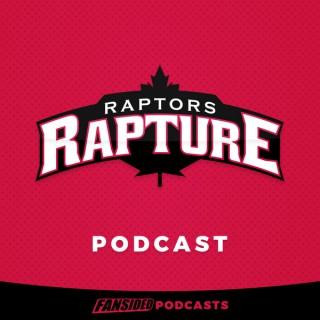 Raptors Rapture Podcast on the Toronto Raptors